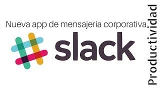 Slack,lamejorherramientademensajeríacorporativa