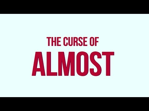 The Curse of Almost