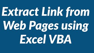 Extract Specific Link from Web Pages using Excel VBA