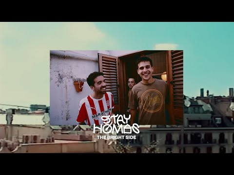 STAY HOMAS, Oques Grasses - The Bright Side (Official Video) HD Mp4 3GP Video and MP3