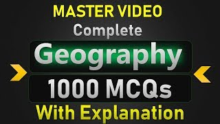 Geography का Master Video Important 1000 MCQs With explanation