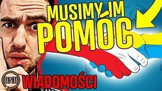Tylko POLACY mogą POMÓC UKRAINIE! Bez nas kraj UPADNIE | WIADOMOŚCI