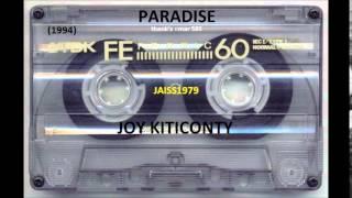 PARADISE (03  09  1994) JOY KITICONTI