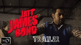 Jatt James Bond Trailer