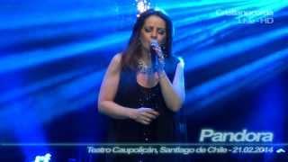 Pandora   Como Te Va Mi Amor ( Teatro Caupolicán, Santiago De Chile   21.02.2014 )