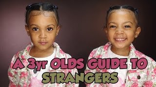 A 3 YEAR OLDS GUIDE TO STRANGERS | TWIN TALK