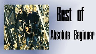 Best of Absolute Beginner Songs