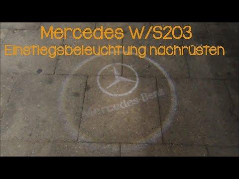 Mercedes W203 Einstiegsbeleuchtung nachrüsten