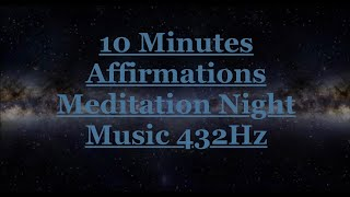 Deep Sleep Night Meditation Music 432 Hz with Affirmations~Stress Relief~Restoring~Relaxing~Calming.