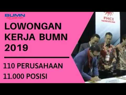 110 PERUSAHAAN BUMN BUKA LOWONGAN UNTUK 11 RIBU POSISI - Forum Human Capital Indonesia