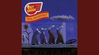 Paul Mccartney Get Enough
