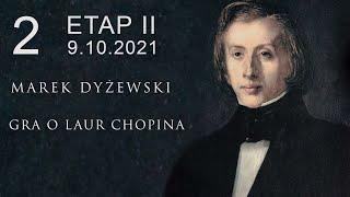 "Marek Dyżewski: ""GRA O LAUR CHOPINA"" -2-"