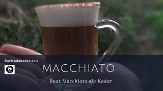 cara membuat manual brew machiato ala kadar