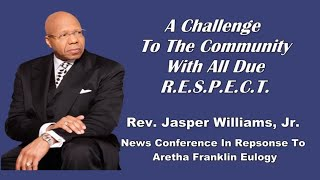Rev. Jasper Williams Repsonds To Question About His Aretha Franklin Eulogy