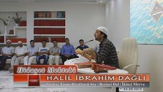Halil İbrahim Dağlı - Sözler - Yirmi Dördüncü Söz - Beşinci Dal - İkinci Meyve
