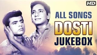 Dosti All Songs Jukebox (HD) | Evergreen Bollywood Songs