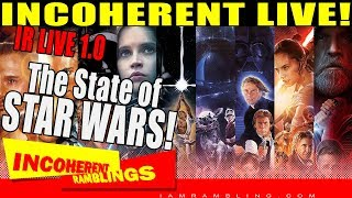 IR Live 1.0 The State of Star Wars