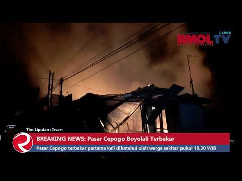 BREAKING NEWS: Pasar Cepogo Boyolali Terbakar
