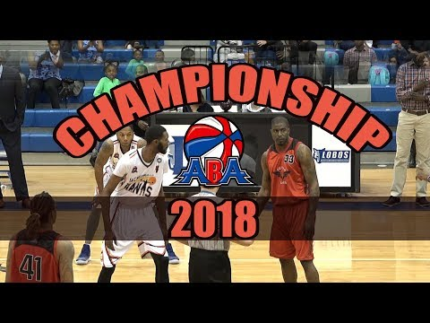 2018 ABA National Championship (Two Best ABA Teams Collide)