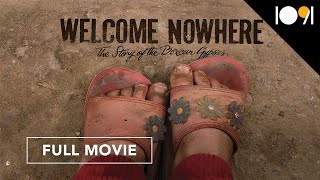 Welcome Nowhere (FULL MOVIE)