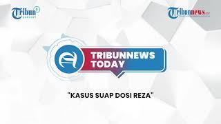 KPK Selidiki Kasus Suap Dodi Reza, Viral Stiker Jaga Jarak Salat Dicopot, Marion Resah Tanpa Pujian