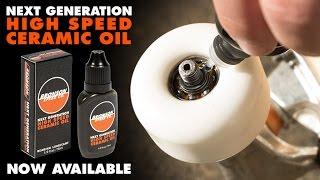 BRONSON NEXT GENERATION HIGH SPEED CERAMIC OIL