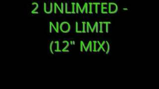 "2 Unlimited - No Limit (12"" mix)"