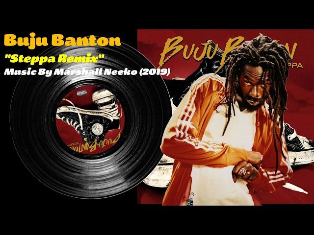 Buju Banton - Steppa (Marshall Neeko Remix) 2019