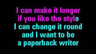 Paperback Writer Karaoke The Beatles - You Sing The Hits
