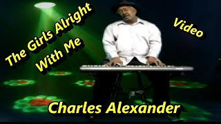 Charles Alexander-The Girls Alright With Me