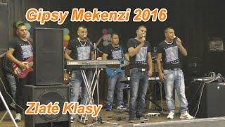 Gipsy Mekenzi  2016 zábava Zlatych Klasoch