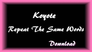 [DL] Koyote - Repeat the same words MV [English subs + Romanization + Hangul] HD