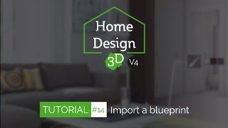 Home Design 3D - TUTO 14 - Import A Blueprint