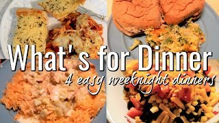 WHAT'S FOR DINNER / 4  EASY WEEKNIGHT DINNERS