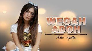Mala Agatha - Wegah Adoh (Official Music Video)