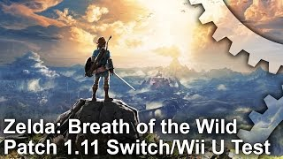 Zelda: Breath of the Wild - Patch 1.11 Switch/Wii U Frame-Rate Tests!
