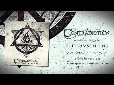 The Contradiction - The Contradiction - The Crimson King [Official Streaming]