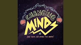 Changing Minds Callback Songs