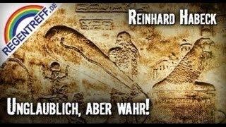 Unglaublich, aber wahr (Reinhard Habeck)