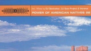 Dance 2 Trance - Power of American Natives '98 (Dj Quicksilver Mix)