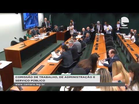 Trabalho, Administração e Serviço Público - Votação de propostas - 21/08/19