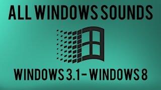 All Windows Sounds | Windows 3.1 - Windows 8