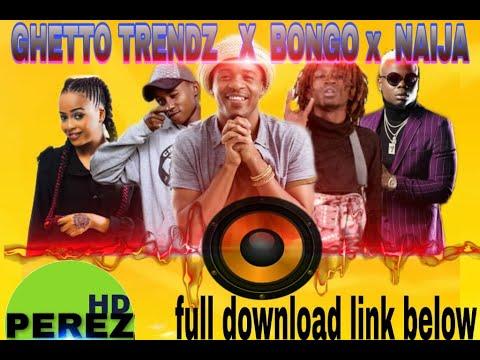 NEW KENYA & BONGO MIX 2019   GHETTO PRIDE   DJ PEREZ ft BoondocksHarmonizeSailorsETHICDiamond(2)