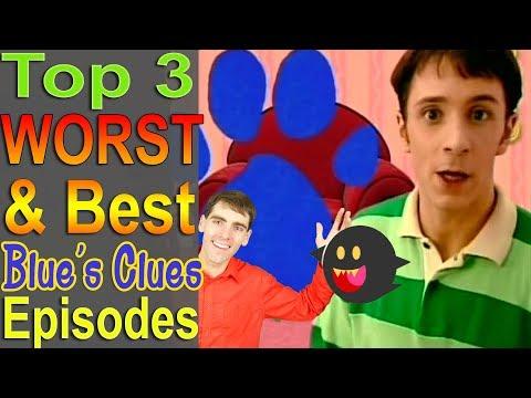Top 3 Worst & Best Blue's Clues Episodes