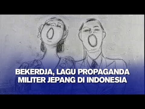 Bekerdja, Lagu Propaganda Militer Jepang di Indonesia