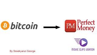 HOW TO CONVERT BITCOINS INTO PERFECT MONEY USD #BTC #PM #USD