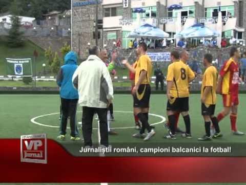 Jurnaliștii români, campioni balcanici la fotbal!
