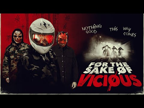 For the Sake of Vicious (2021) Official Trailer