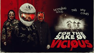 For the Sake of Vicious (2021) Video