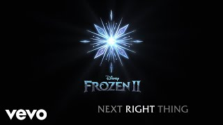 "Kristen Bell   The Next Right Thing (From ""Frozen 2""Lyric Video)"